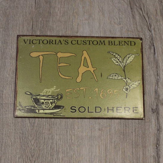 Metallskylt - Victoria´s Custom Blend TEA... Shabby Chic.